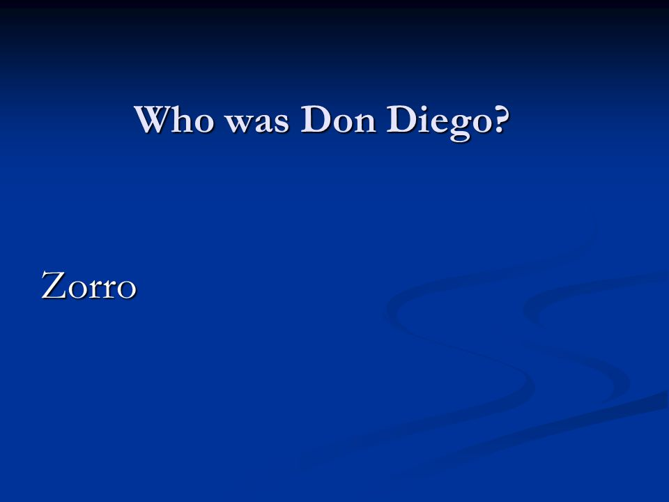 Who was Don Diego Zorro