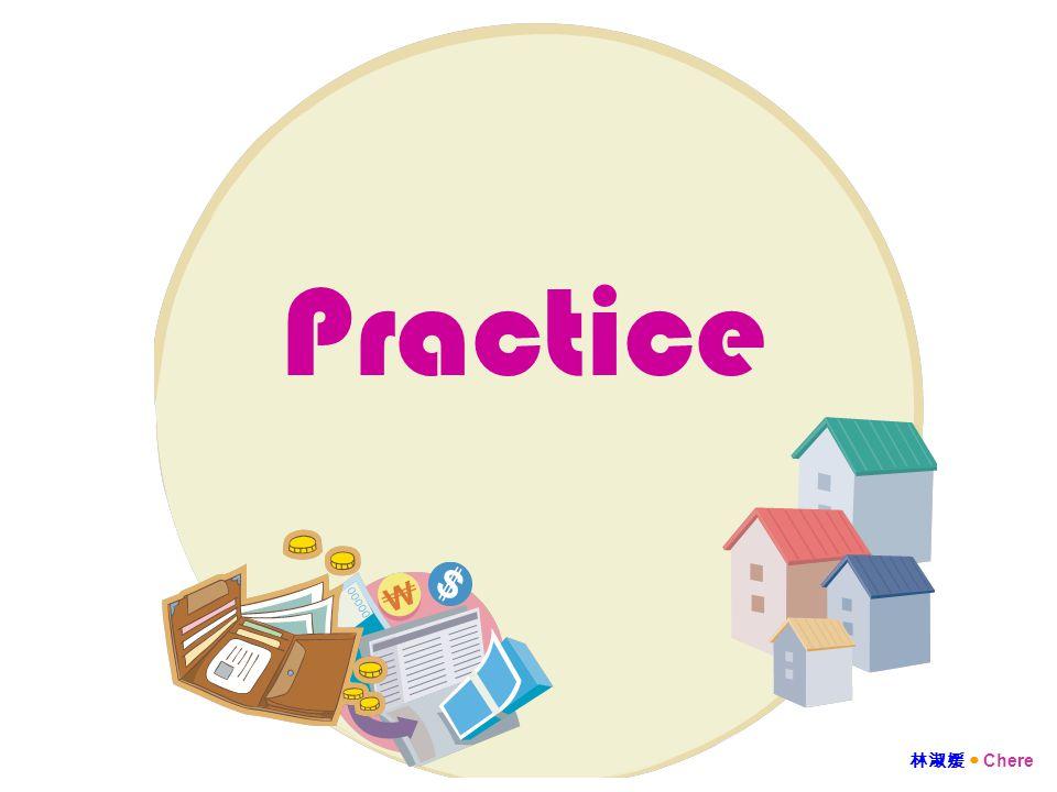 Practice 林淑媛 Chere