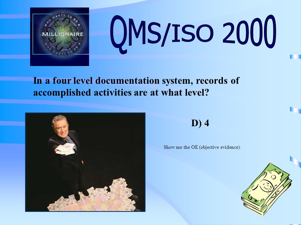 In a four level documentation system, records of accomplished activities are at what level.