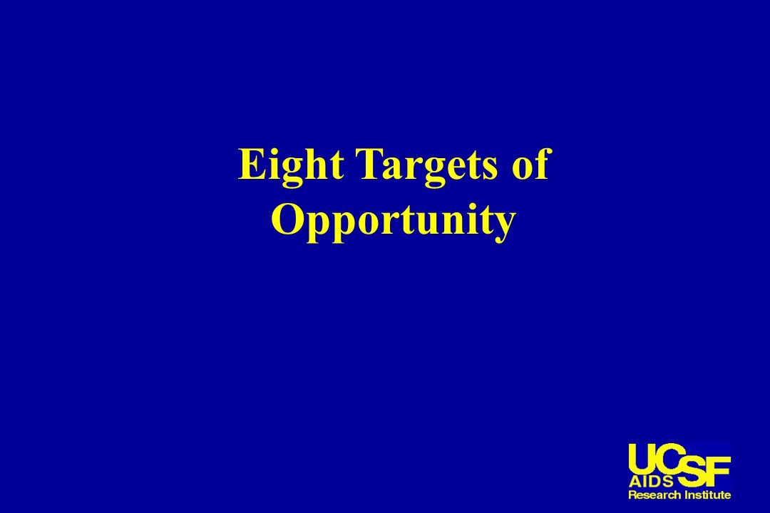 Eight Targets of Opportunity