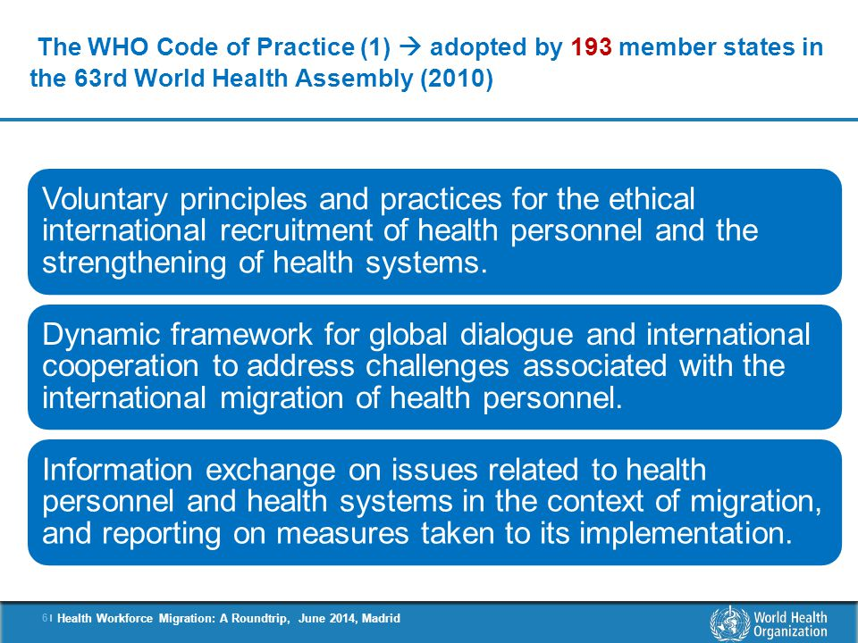 7 |7 | Health Workforce Migration: A Roundtrip, June 2014, Madrid Article 3 – Guiding Principles  e.g.