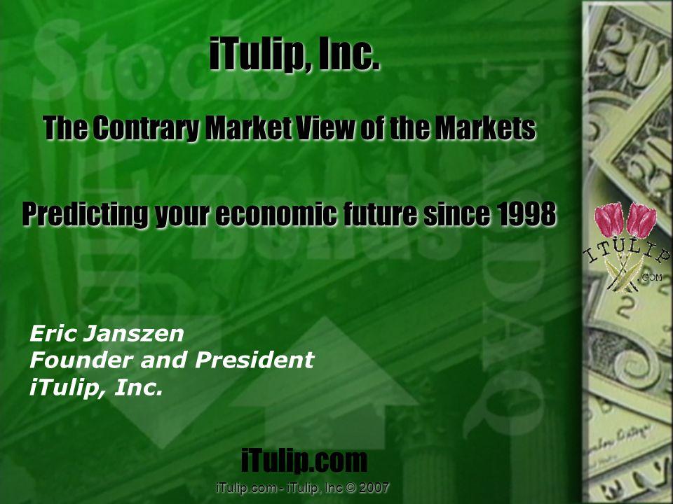 iTulip.com - iTulip, Inc © 2007 iTulip, Inc.