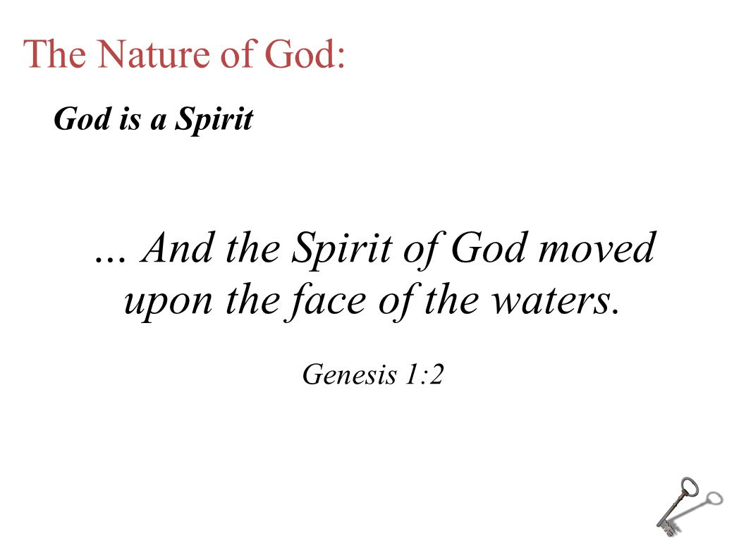 The Nature of God: … And the Spirit of God moved upon the face of the waters.