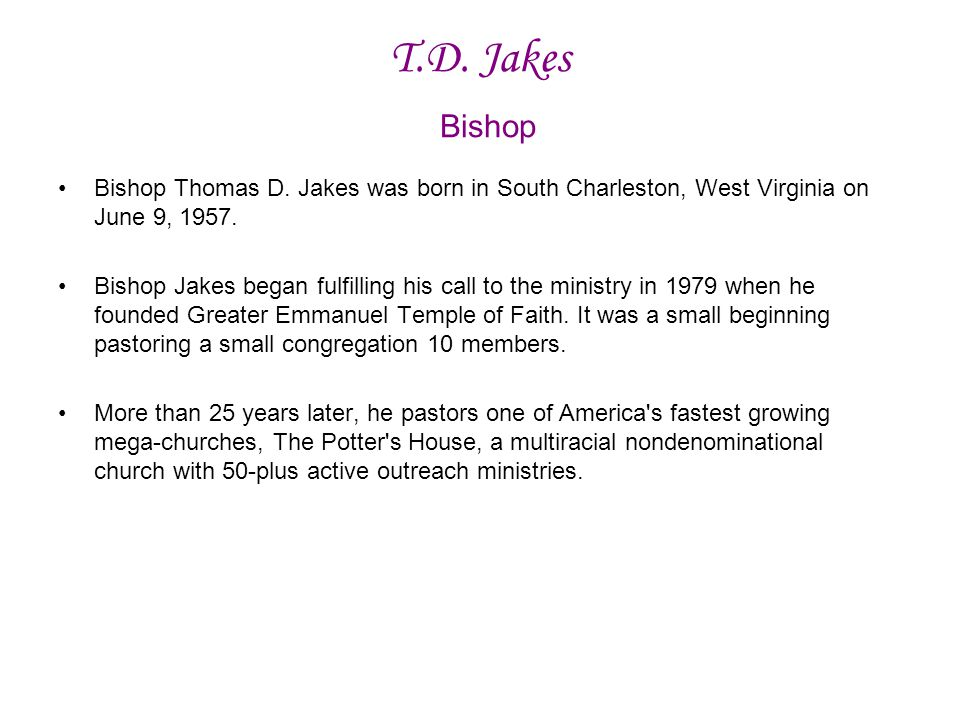 T.D.Jakes Bishop Bishop Thomas D.