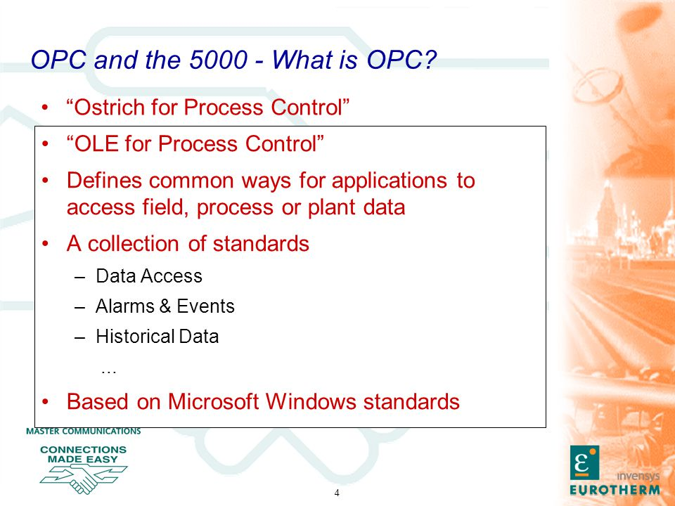 5 OPC and the 5000 - Topics What is OPC.