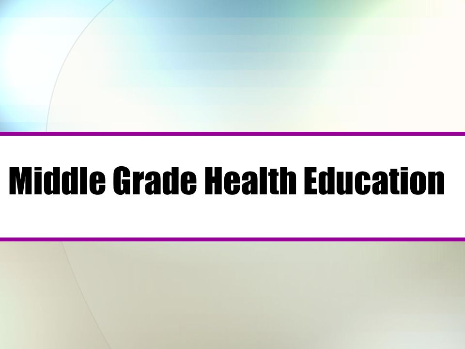 Middle Grade Health Education