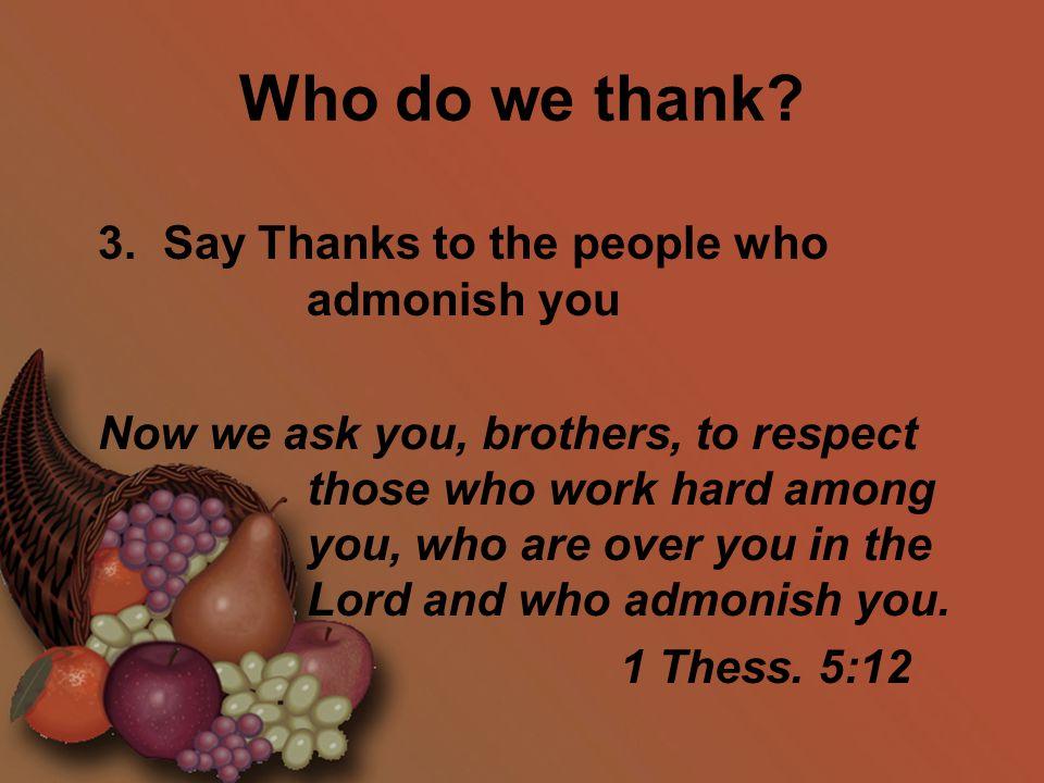Who do we thank. 3.