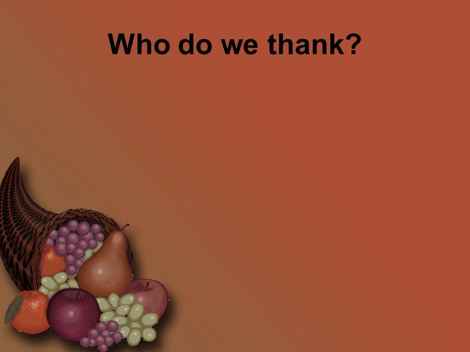 Who do we thank