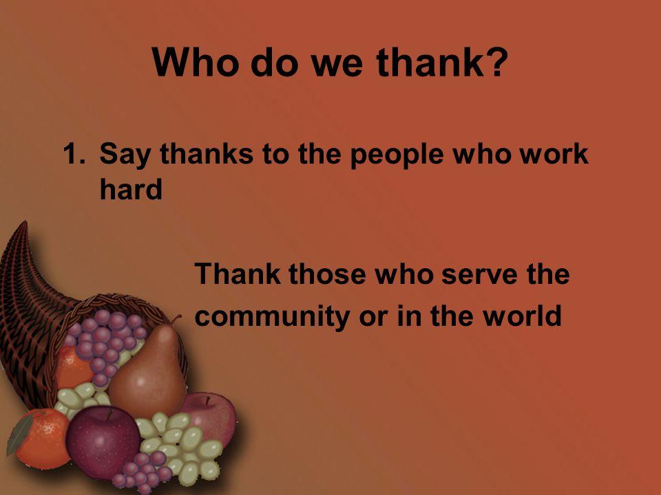 Who do we thank.