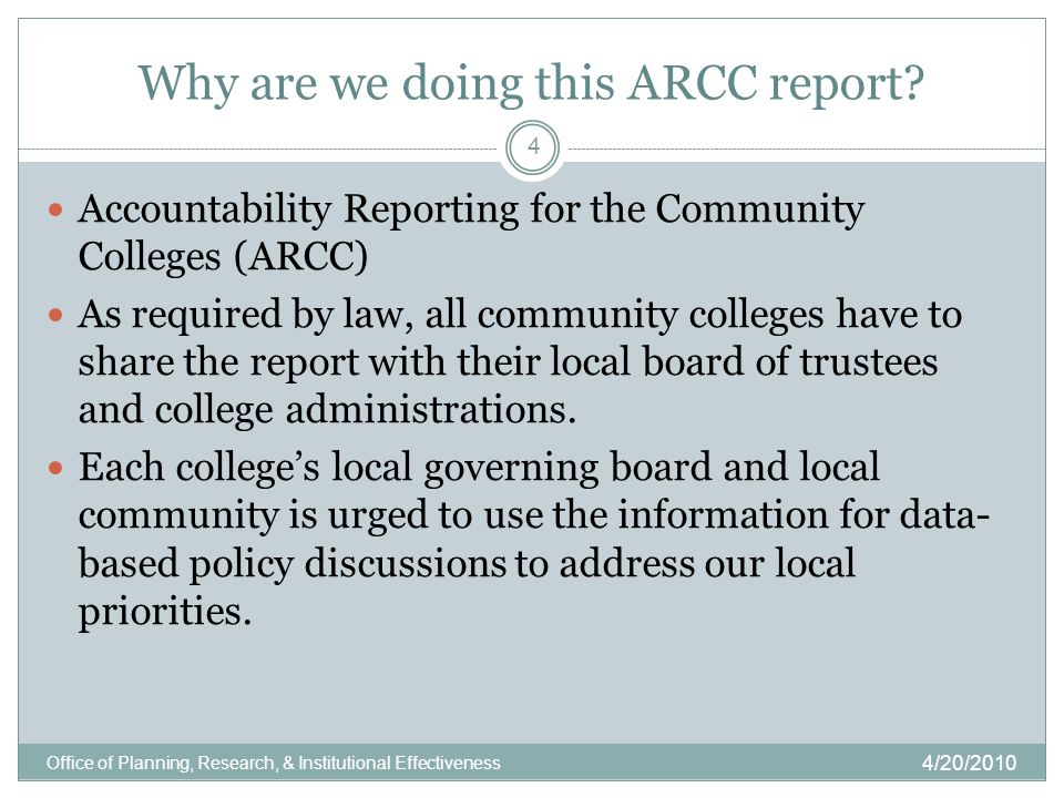 Why are we doing this ARCC report.