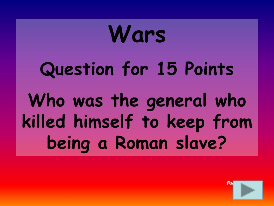 Wars Answer for 10 Points What is Carthage Back to Board