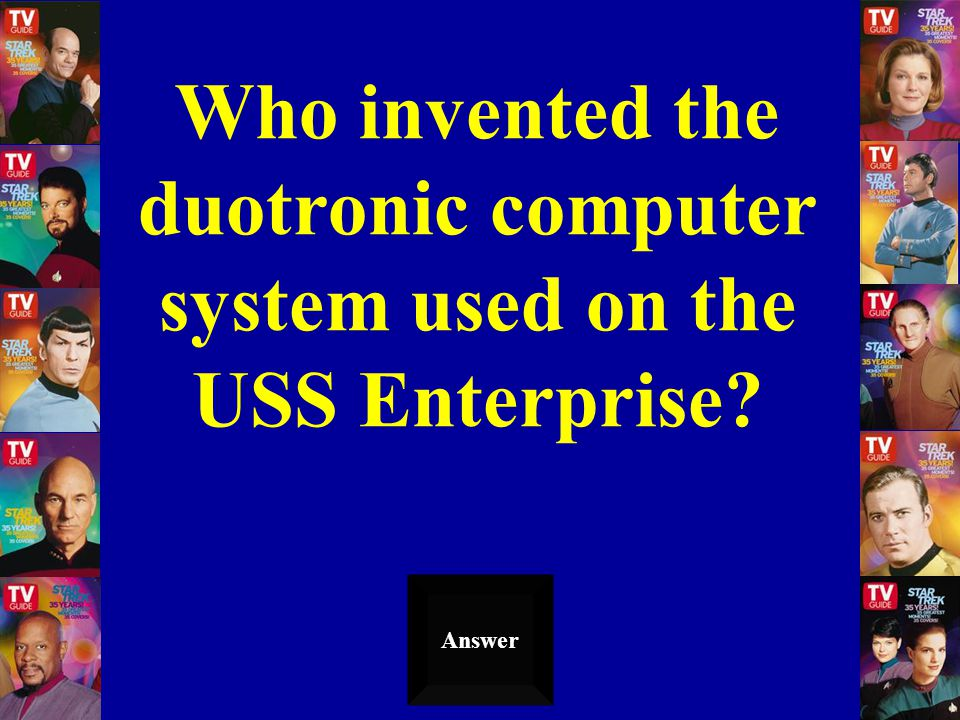 Who invented the duotronic computer system used on the USS Enterprise? Answer