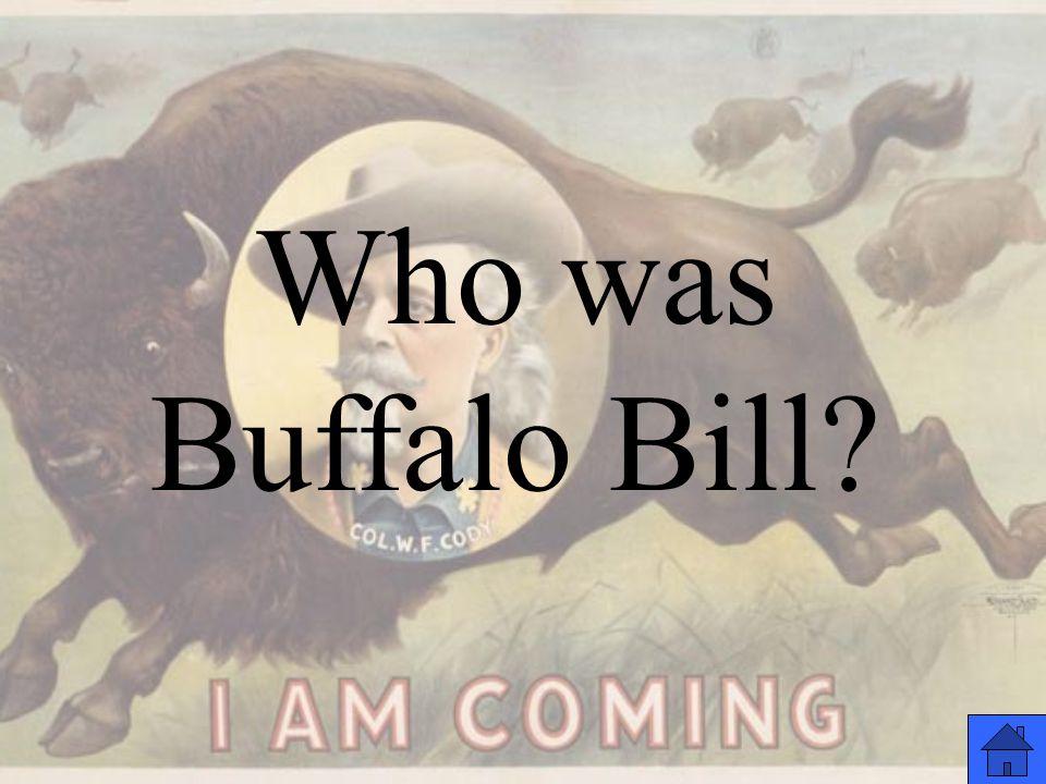 Who was Buffalo Bill