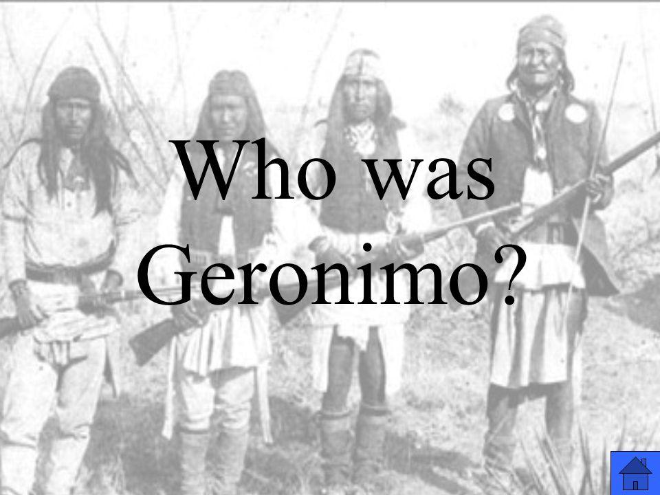 Who was Geronimo