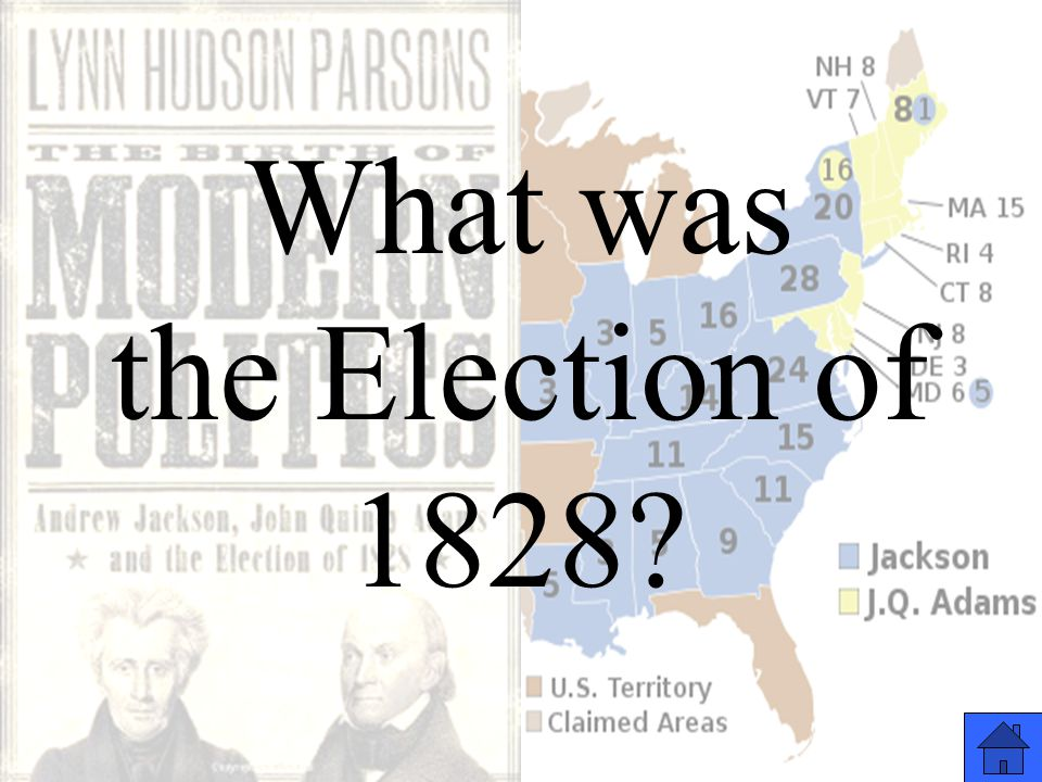 What was the Election of 1828