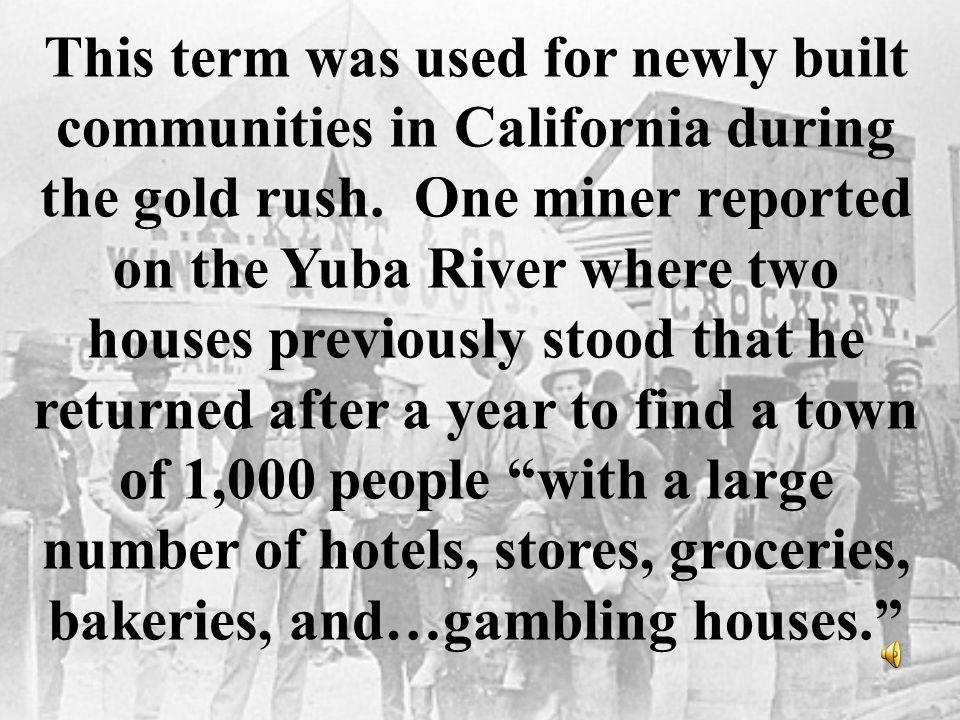What were Boomtowns?