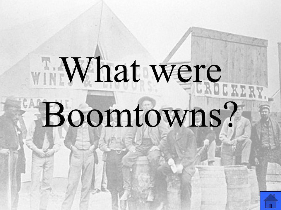 What were Boomtowns