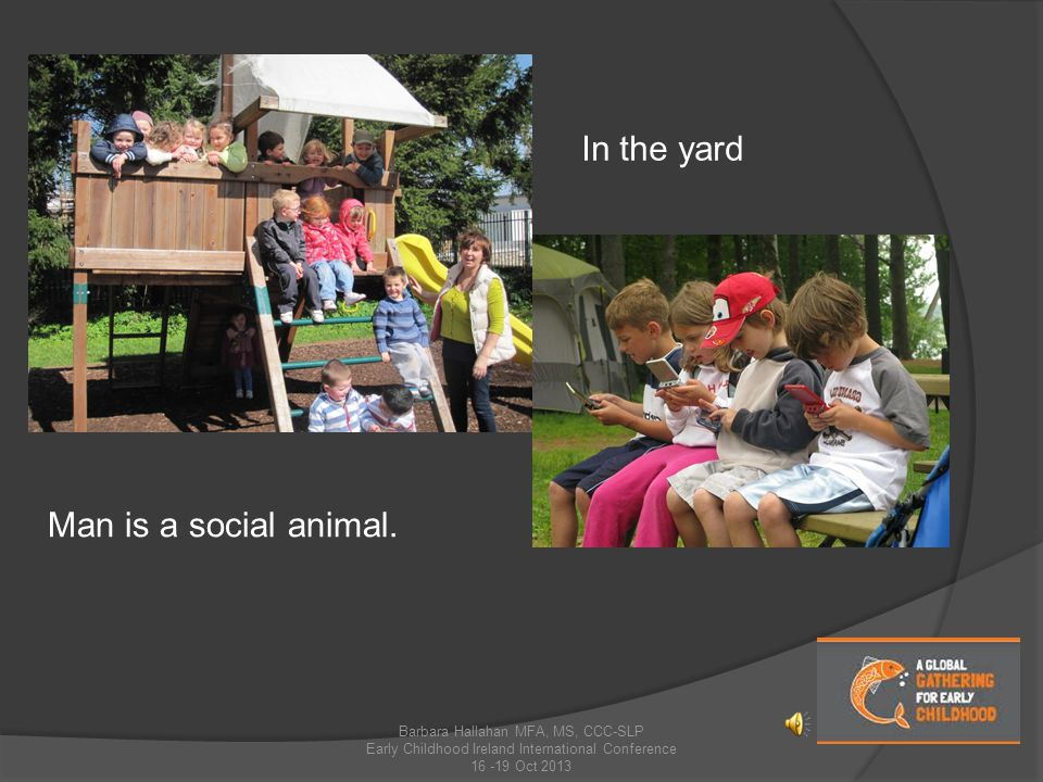 Man is a social animal.