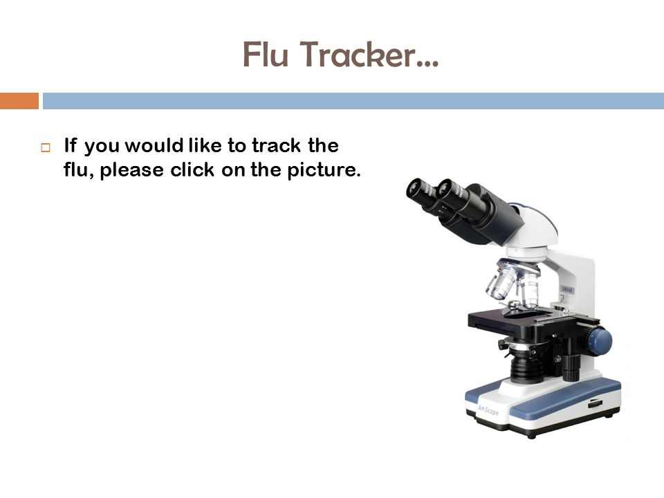 Flu Tracker…  If you would like to track the flu, please click on the picture.