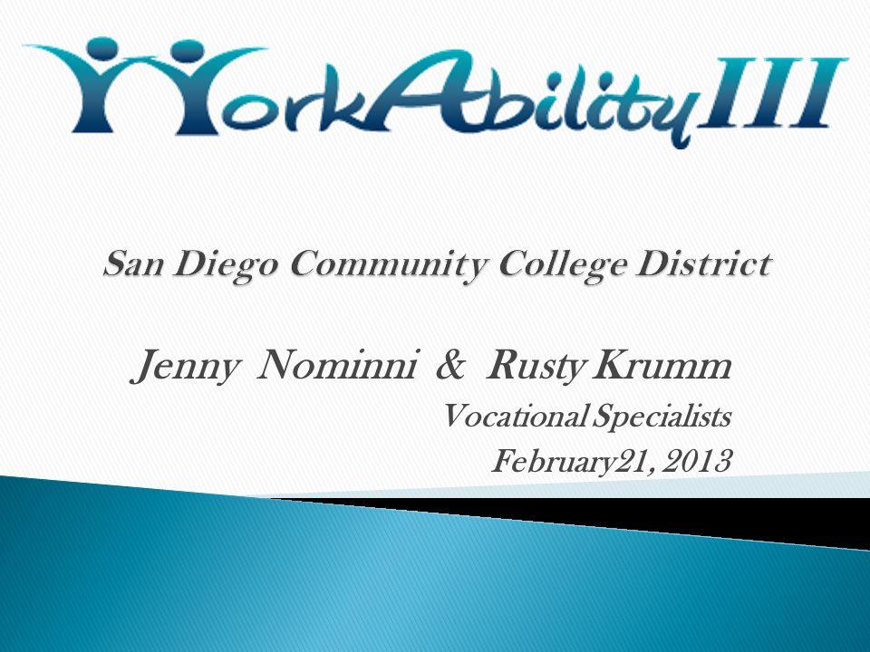 Jenny Nominni & Rusty Krumm Vocational Specialists February21, 2013