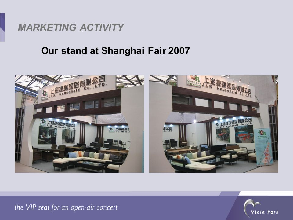 Our stand at Shanghai Fair 2007 MARKETING ACTIVITY