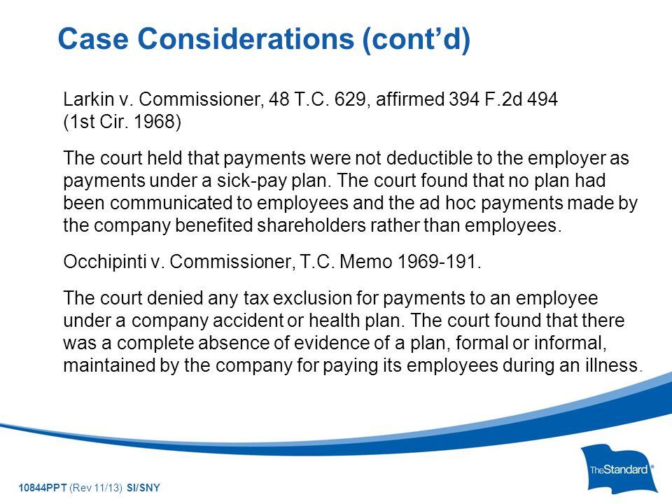 10844PPT (Rev 11/13) SI/SNY Larkin v. Commissioner, 48 T.C.