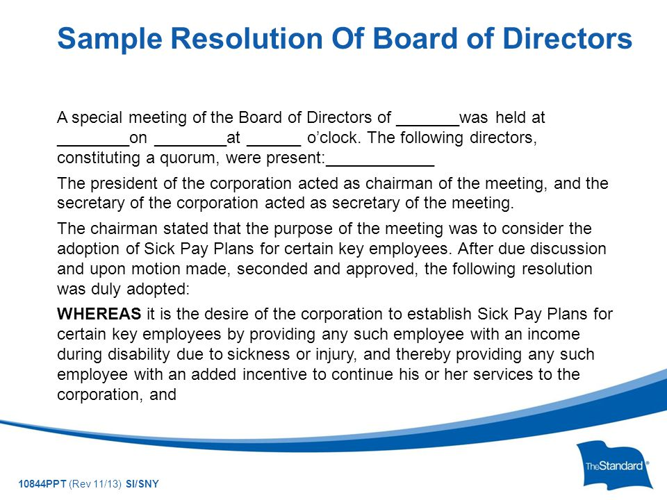 10844PPT (Rev 11/13) SI/SNY A special meeting of the Board of Directors of _______was held at ________on ________at ______ o'clock.