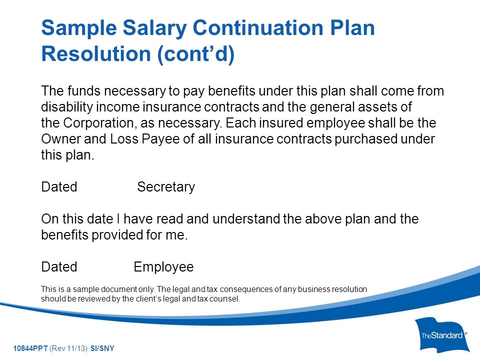 10844PPT (Rev 11/13) SI/SNY The funds necessary to pay benefits under this plan shall come from disability income insurance contracts and the general assets of the Corporation, as necessary.