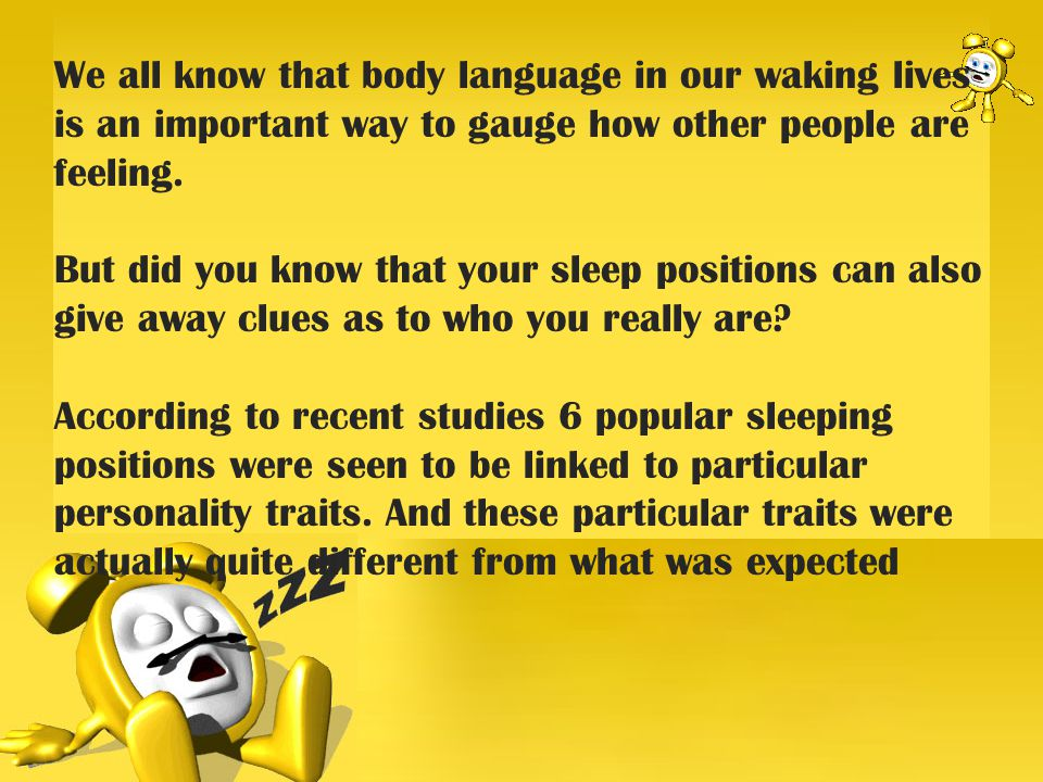We all know that body language in our waking lives is an important way to gauge how other people are feeling.