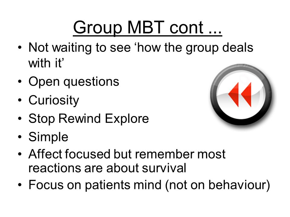 Group MBT cont...