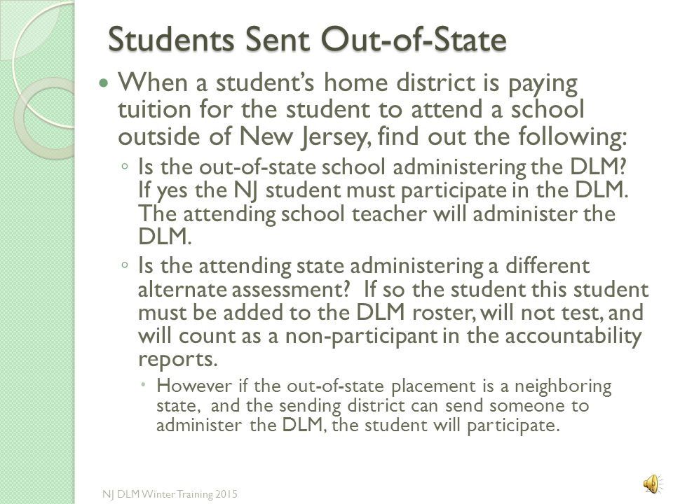 Testing of Students Receiving Instruction in Unapproved Schools Students with the most significant intellectual disabilities whose IEP team determines