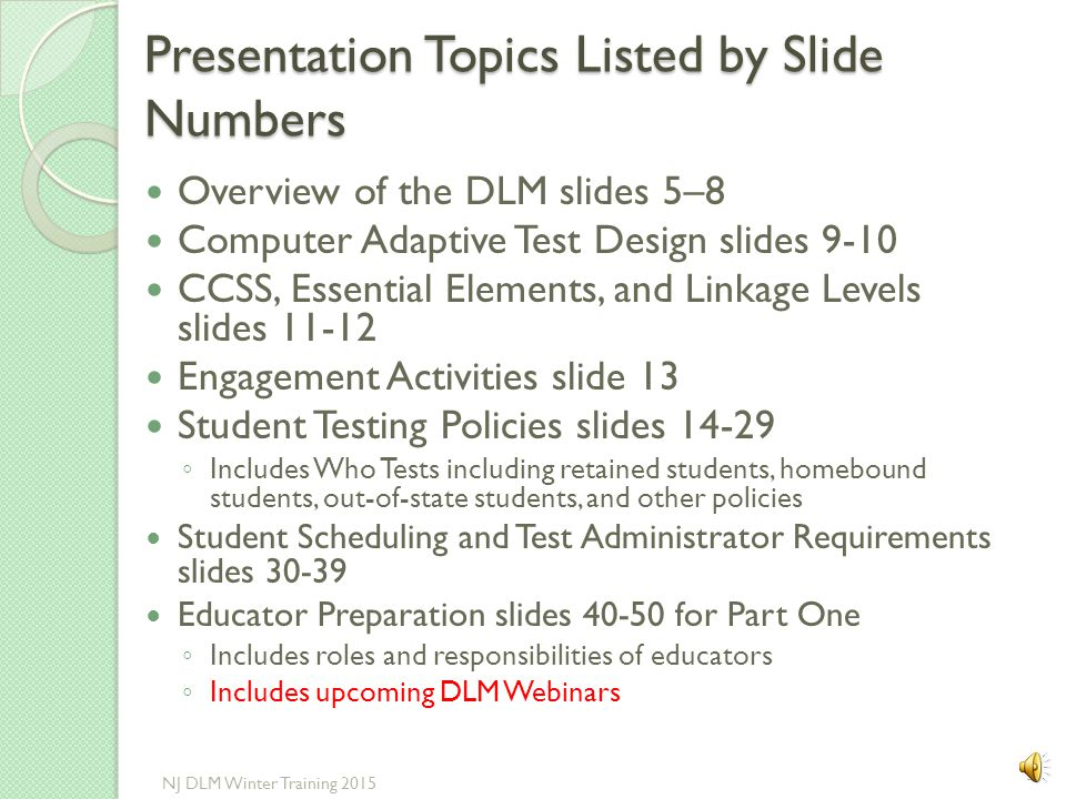 Updates and Additional Modules This presentation may require updates. If so it will be reposted when needed. Additional modules will be posted in late