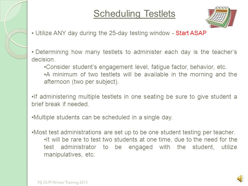 Test Administration Details Te A student may complete all seven testlets in a content area prior to completing the other subject, or May complete the