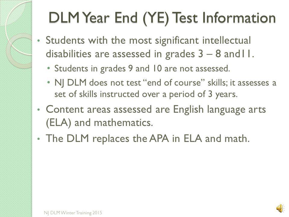 Overview of the DLM General Information 5 NJ DLM Winter Training 2015
