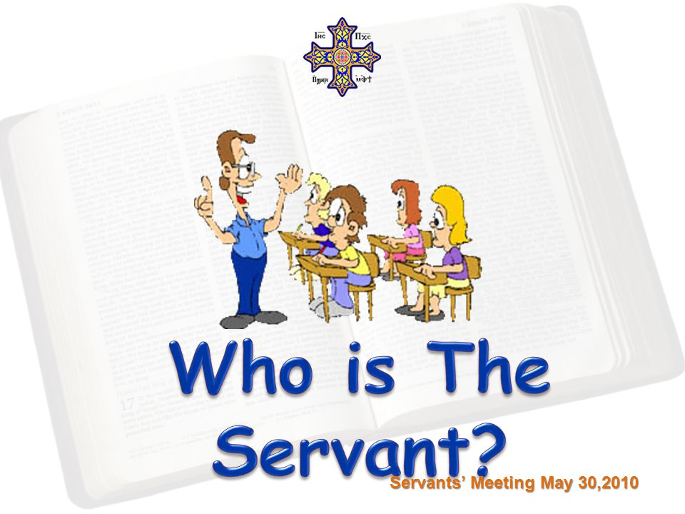 Servants' Meeting May 30,2010