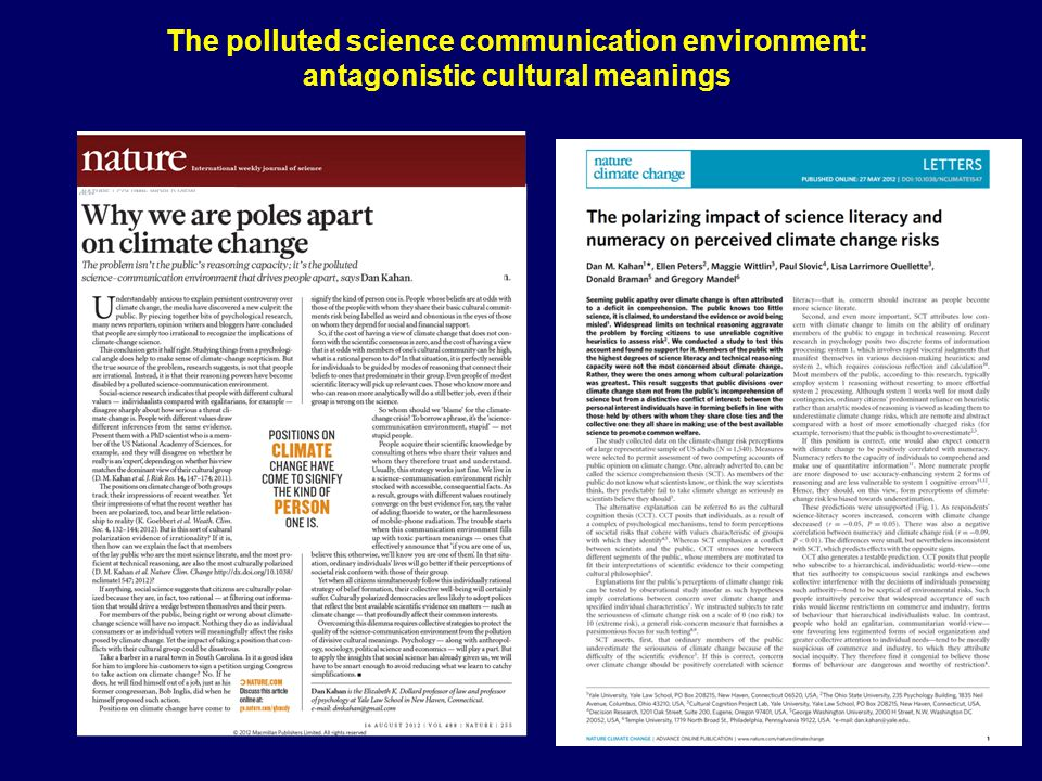 The polluted science communication environment: antagonistic cultural meanings