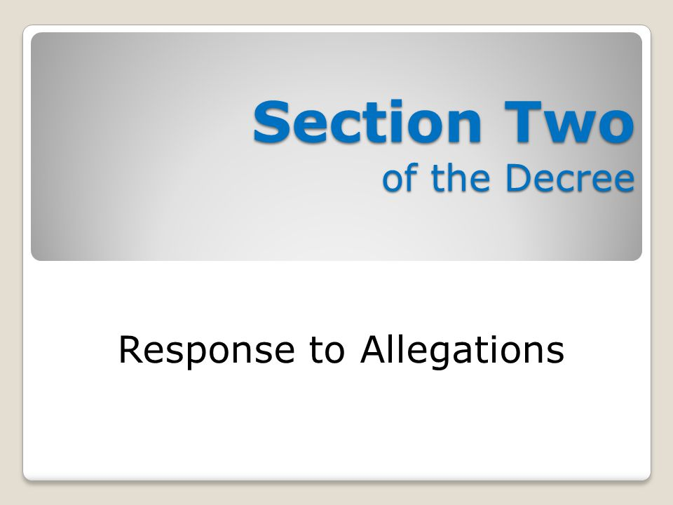 Section Two of the Decree Response to Allegations