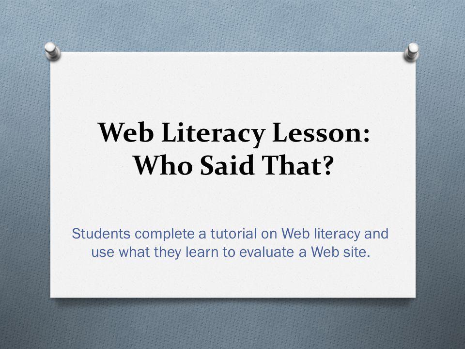 Web Literacy Lesson: Who Said That.