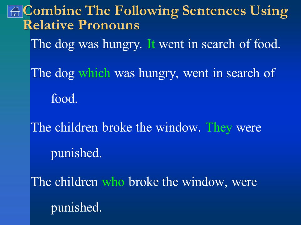 Combine The Following Sentences Using Relative Pronouns The dog was hungry.
