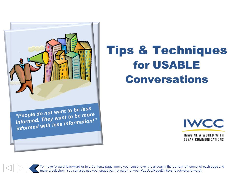 www.iwcctraining.com What characteristics of your listener will you need to take into account.
