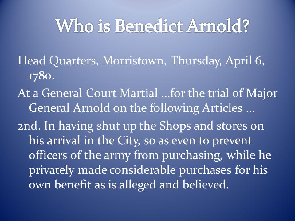 Head Quarters, Morristown, Thursday, April 6, 1780.