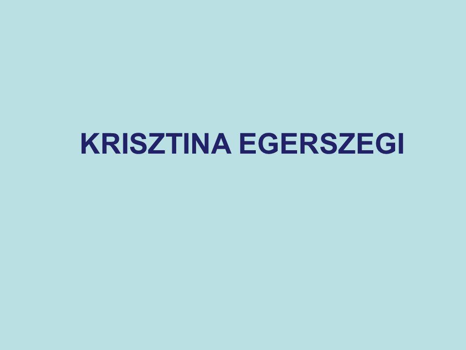 KRISZTINA EGERSZEGI