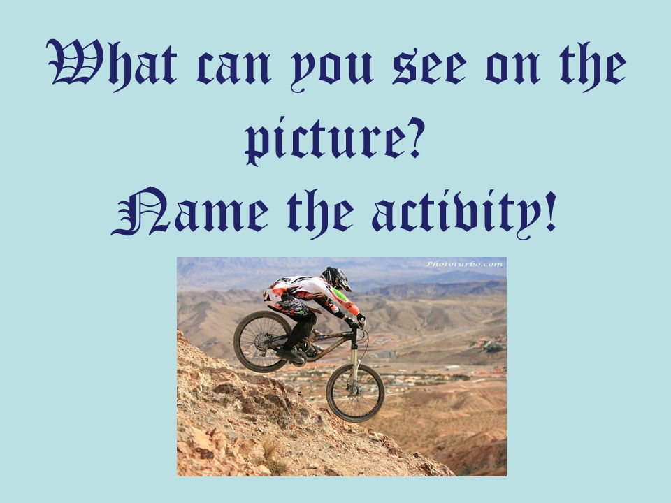 What can you see on the picture Name the activity!