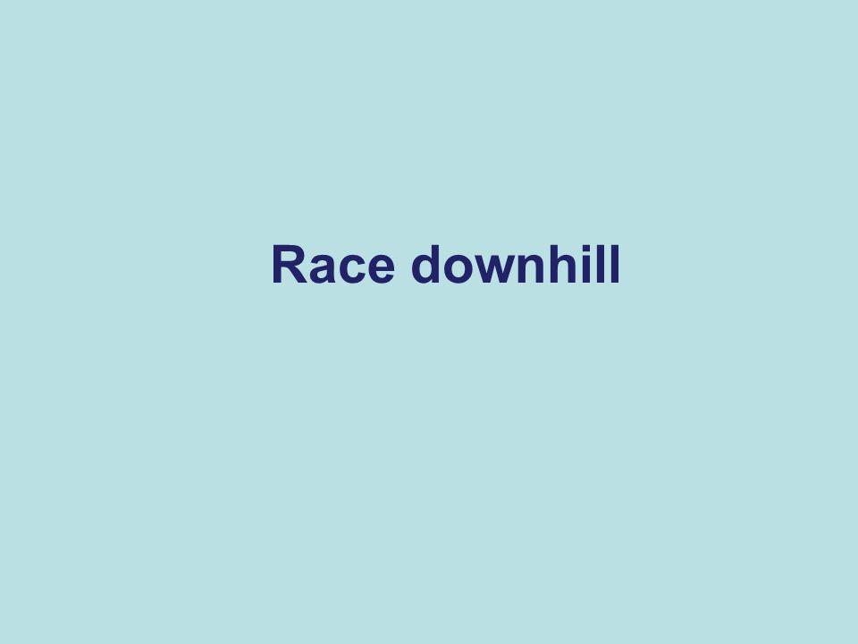 Race downhill