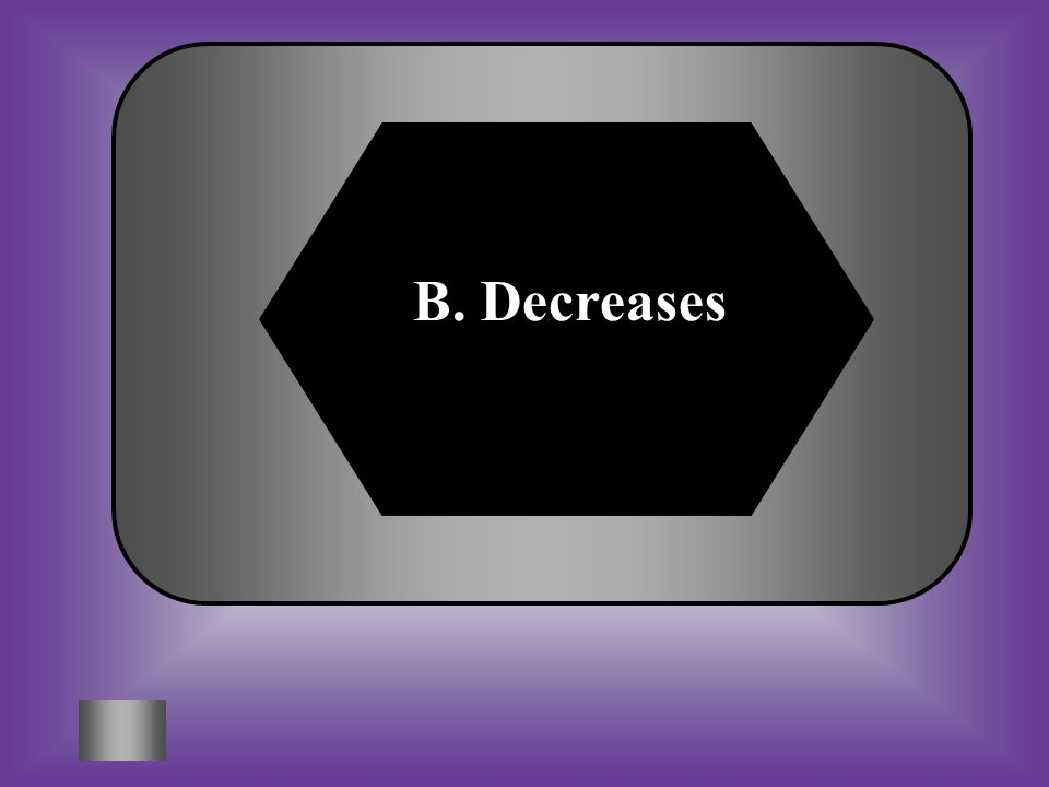 A:B: IncreasesDecreases C:D: Stays the same Sometimes increases and sometimes decreases In a food chain, the amount of energy ________ as it passes from one level to the next #24
