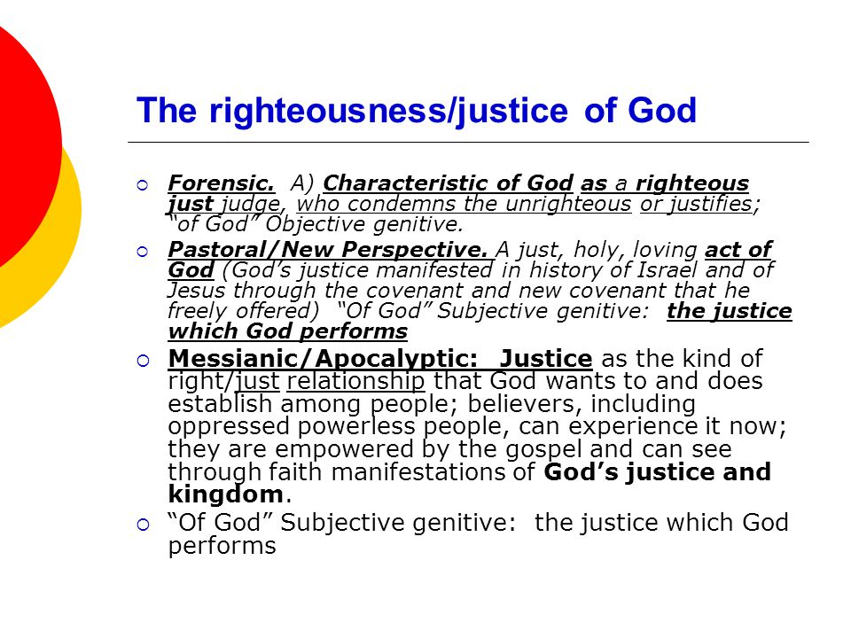 The righteousness/justice of God  Forensic.