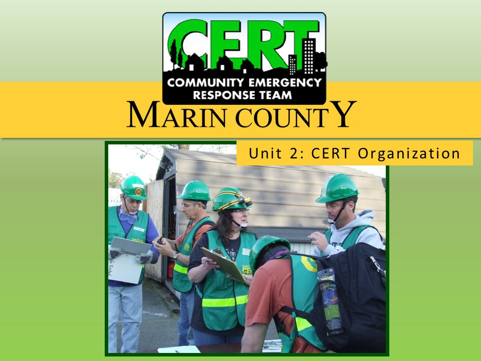 CERT Organization Team Organization CERT Functions  Size-up.