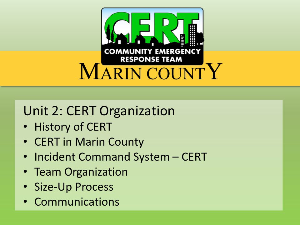 CERT Organization History of CERT National History of CERT  1985 – The idea to train volunteers from the community to assist emergency service personnel during large natural disasters began  1986 - The City of Los Angeles Fire Department developed a pilot program to train a group of leaders in a neighborhood watch organization  1987 - Following the Whittier Narrows earthquake the City of Los Angeles created the Disaster Preparedness Section  1993 - FEMA took the concept and made program available to communities nationwide  2002 - CERT became part of the Citizen Corps  As of 2004, 50 states, three territories and six foreign countries are using the CERT training