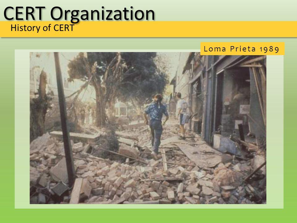 CERT Organization History of CERT Loma Prieta 1989