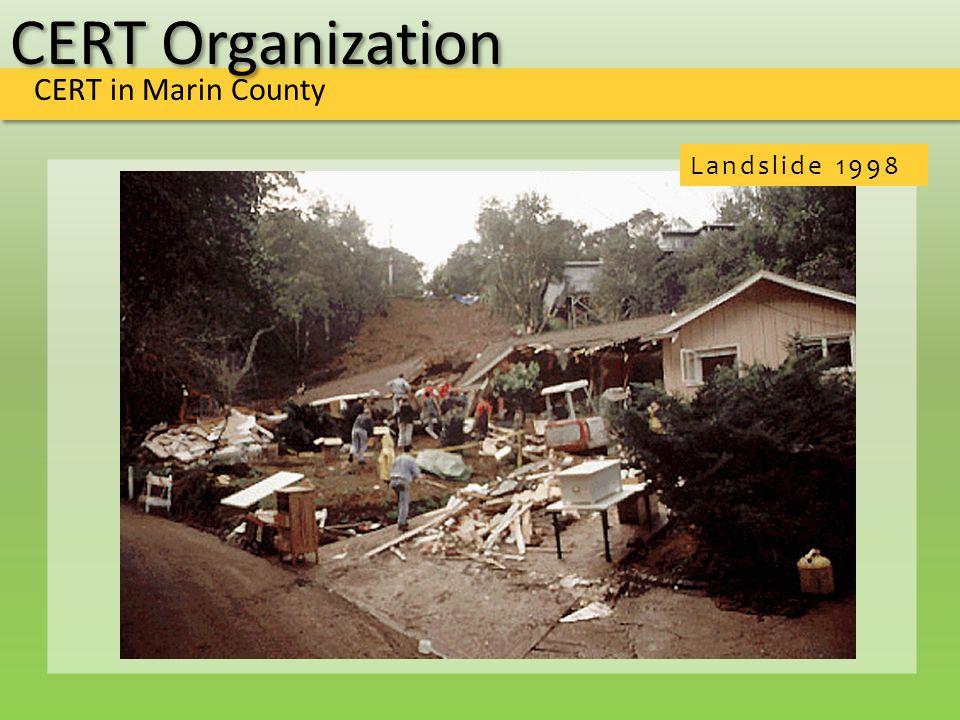 CERT Organization CERT in Marin County Landslide 1998
